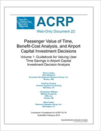 Passenger Value Of Time, Benefit-cost Analysis And Airport Capital Investment Decisions